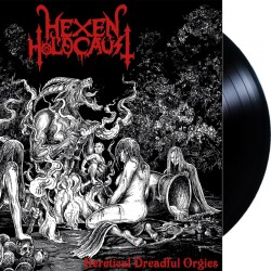 "Hexen Holocaust	- Heretical dreadful orgies 12"" LP"