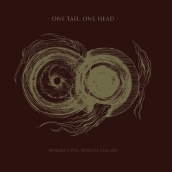 One Tail, One Head - Worlds Open, Worlds Collide Digipak-CD