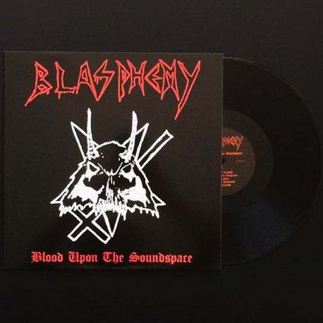 Blasphemy - Blood Upon the Soundspace LP