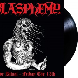 Blasphemy - Live Ritual: Friday the 13th LP