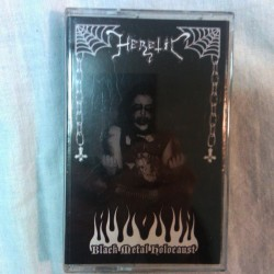 Heretic - Black Metal Holocaust TAPE