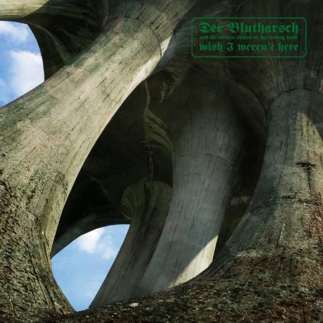 Der Blutharsch – Wish I Weren't Here Digifile-CD