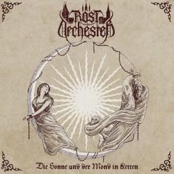 Rostorchester – Die Sonne Und Der Mond In Ketten CD (restock)
