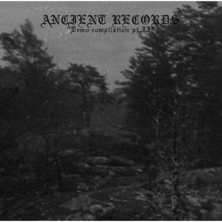 Ancient Records - Demo-compilation pt.II 2CD