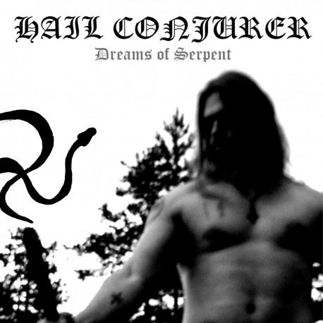 Hail Conjurer – Dreams of Serpent CD