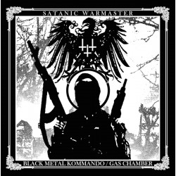 Satanic Warmaster - Black Metal Kommando / Gas Chamber CD