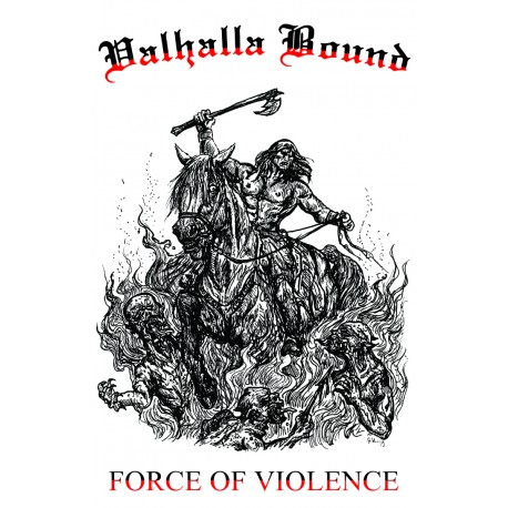 Valhalla Bound - Force of Violence TAPE