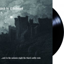Draped in Shadows - ...And In The Autumn Night The Black Castle Rose LP
