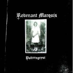 Revenant Marquis- Polterngeyst CD
