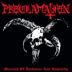 Proclamation ‎– Messiah Of Darkness And Impurity CD