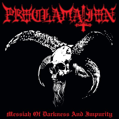 Proclamation – Messiah Of Darkness And Impurity CD