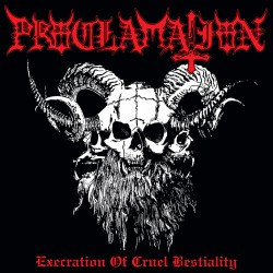 Proclamation ‎– Execration Of Cruel Bestiality CD