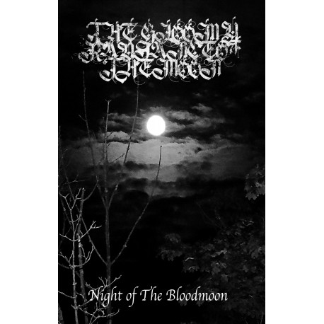 The Gloomy Radiance Of the Moon - Night of The Bloodmoon demo TAPE