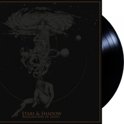 Stars & Shadow - Resignation of Light LP (restock)