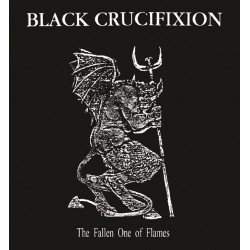 Black Crucifixion ‎– The Fallen One Of Flames MCD