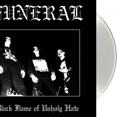 Funeral  – Black Flame Of Unholy Hate LP (ultra-clear vinyl)