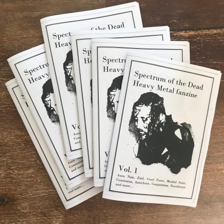 Spectrum of the Dead Fanzine Vol. 1 Aura Noir, Antichrist, Conjuration, Morbid Saint etc.
