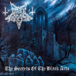 Dark Funeral - The Secrets Of The Black Arts DCD