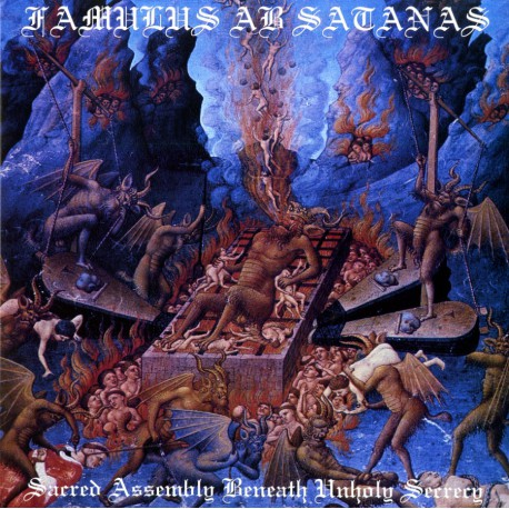 Famulus Ab Satanas – Sacred Assembly Beneath Unholy Secrecy CD