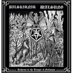 """Bilskirnir / Walsung - Anthems to the Temple of Fullmoon 7"""" EP"""