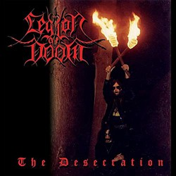 Legion of Doom - The Desecration MCD