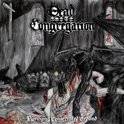 Dead Congregation – Purifying Consecrated Ground MCD