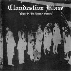 Clandestine Blaze - Night of the Unholy Flames CD