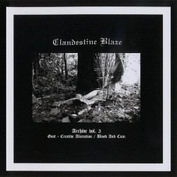 Clandestine Blaze - Archive Volume 3 CD