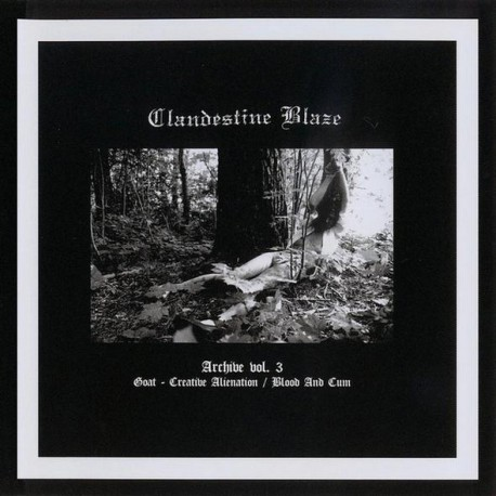 Clandestine Blaze - Archive Volume 1 CD