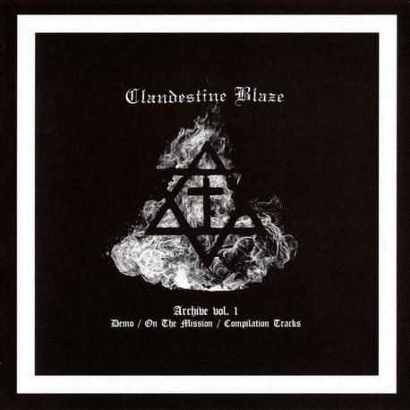 Clandestine Blaze - Archive Volume 1 CD