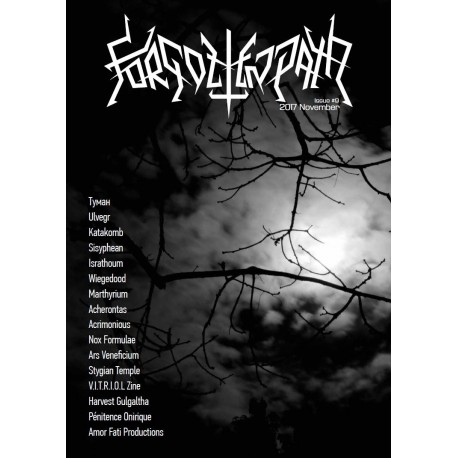 Forgotten Path Magazine 9 - Acrimonious, Israthoum [Ned], Wiegedood [Bel], Acherontas [Gre], Harvest Gulgaltha [Usa] etc
