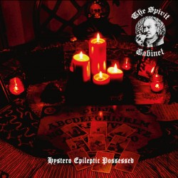 The Spirit Cabinet - Hystero Epileptic Possessed Digipak-CD (restock)