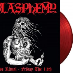 Blasphemy - Live Ritual: Friday the 13th DIE-HARD LP